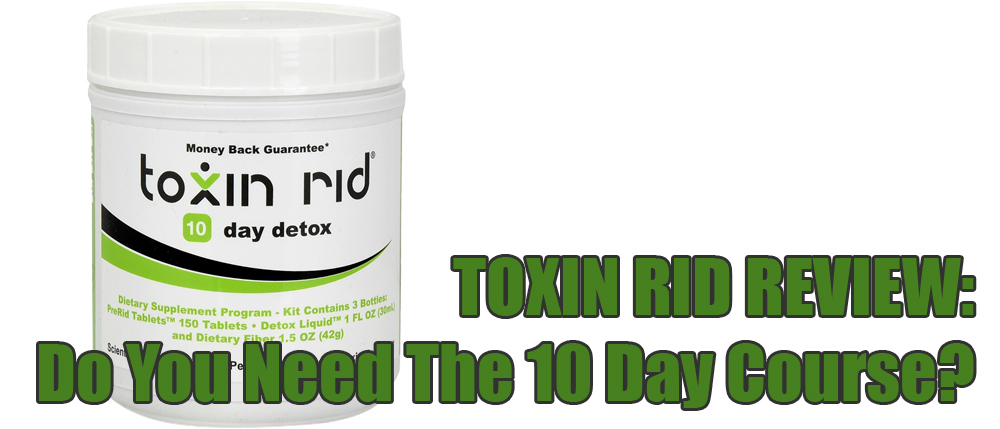 toxin rid guide